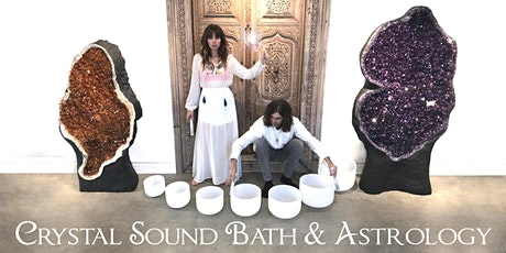 Crystal Sound Bath & Astrology tickets