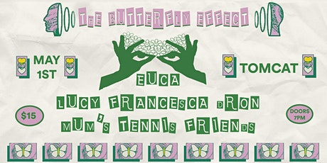 UNGRAINED PRESENTS: EUCA, Lucy Francesca Dron & Mum's Tennis Friends tickets