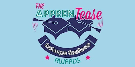 The Apprentease ACT 2021 tickets