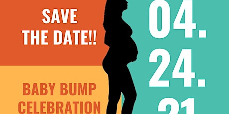 Bump Day - Celebrating Moms and Babies tickets