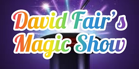 David Fair's Magic Show tickets