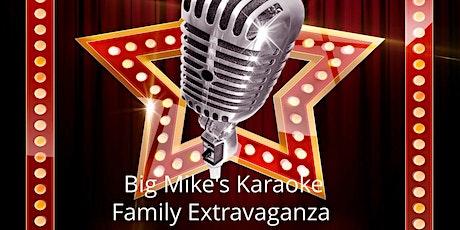 Big Mike's Karaoke Family Extravaganza tickets