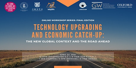 Technology Upgrading and Economic Catch-Up: the road ahead (Final Workshop) tickets