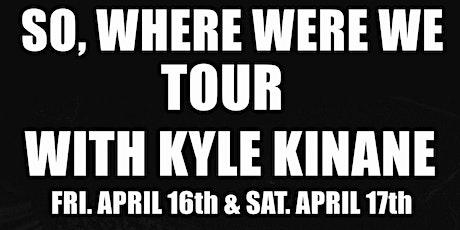 Kyle Kinane - So....Where Were We Tour tickets