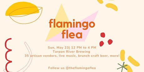The Flamingo Flea | Free Event Vendors, Brunch &  Live Music tickets