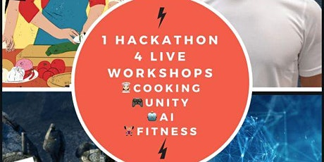 A  hackathon with  COOL workshops(Cooking, Fitness, AI, Unity and more) tickets