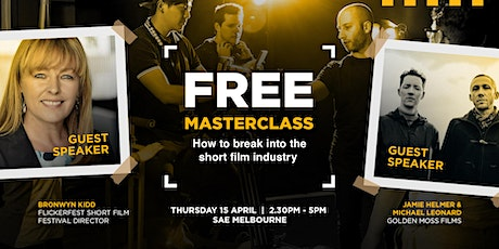 Masterclass: How to break into the short film industry | Melbourne tickets