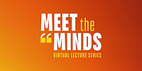 Meet the Minds: Lunchtime Lecture 2021| Mallika Prem Senthil tickets