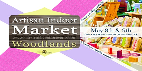 Artisan Indoor Market at Woodlands May 8th & 9th 2021 tickets