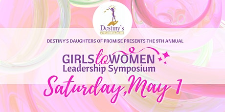 Girls to Women Leadership Symposium 2021 tickets
