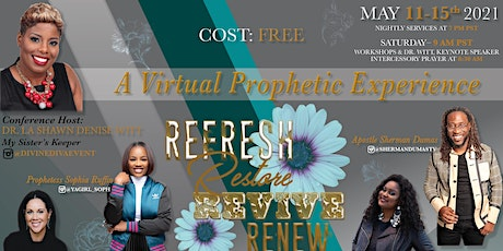 Refresh, Restore, Revive, Renew: A Virtual Prophetic Experience bilhetes
