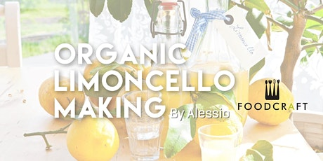 Low Sugar Limoncello making by Alessio Lo Monaco tickets