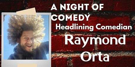 Texas Is Presents Raymond Orta, A Night of Comedy tickets