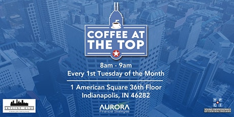 Coffee at the Top Pres. by Skyline Club and Aurora Financial tickets