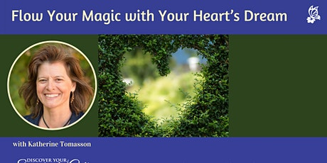 Flow Your Magic with Your Heart's Dream tickets