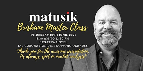Matusik Brisbane Master Class : Thursday 10th June 2021 tickets