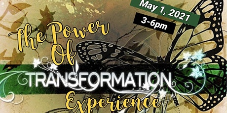 THE POWER OF TRANSFORMATION EXPERIENCE tickets