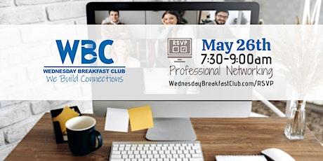 Wednesday Breakfast Club - May 26th tickets