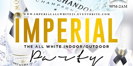 IMPERIAL THE  ALL WHITE PARTY tickets