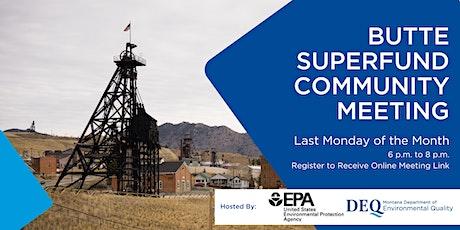 Butte Superfund Community Meeting tickets