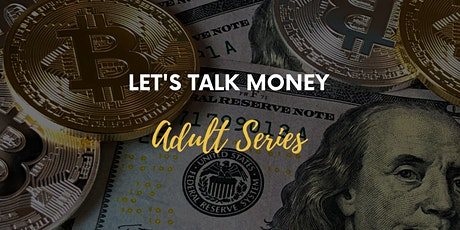 Let's Talk Money! ADULT Series:  How to Create a F.I.R.E. Budget tickets