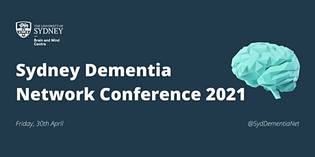 Sydney Dementia Network Annual Conference 2021 tickets