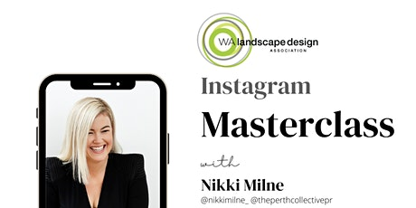 WALDA Master Class  - Instagram with Nikki Milne The Perth Collective tickets
