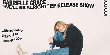 We'll Be Alright EP Release Show tickets