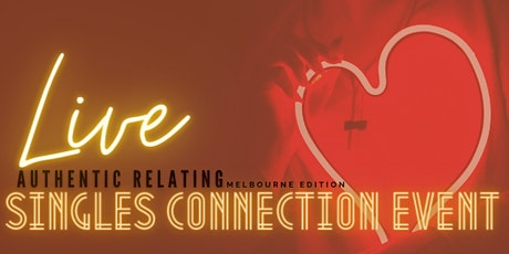 Authentic Relating SINGLES CONNECTION EVENT (Melbourne)[LIVE] tickets