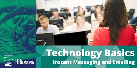 Technology Basics : Instant Messaging and Emails tickets