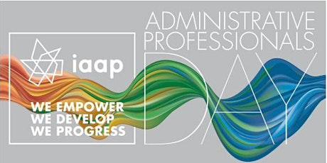 Administrative Professionals Day/C&C (Virtual)   IAAP Oahu & Kauai Branches tickets