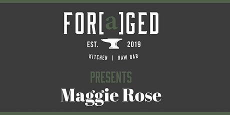 Foraged Presents An Evening With Maggie Rose tickets