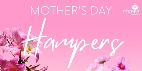 Mother's Day Takeaway Hampers tickets