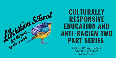 Culturally Responsive Education and Anti-Racism II tickets