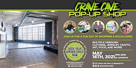 CraveCave POP-UP SHOP 5.16.21 tickets