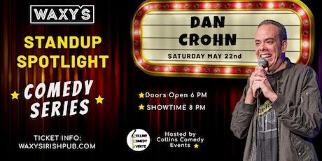 Waxy's Stand Up Spotlight Series - Dan Crohn tickets