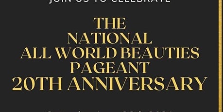2021 National All World Beauties Pageant Weekend tickets