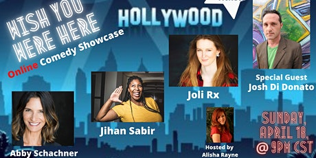Wish You Were Here Online Comedy Showcase-Hollywood tickets