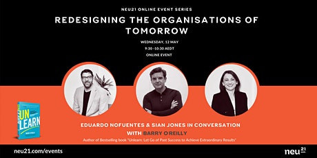 Redesigning the Organisations of Tomorrow entradas