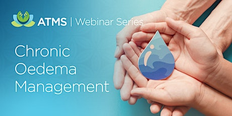 Webinar Series: Chronic Oedema Management tickets