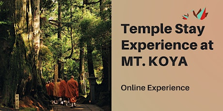 Japan - Virtual Temple Stay Experience at Mt. Koya tickets