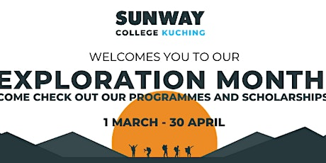 Sunway College Kuching  Exploration Month Webinar Series tickets