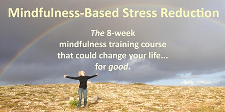 Mindfulness Based Stress Reduction Program Info Session tickets