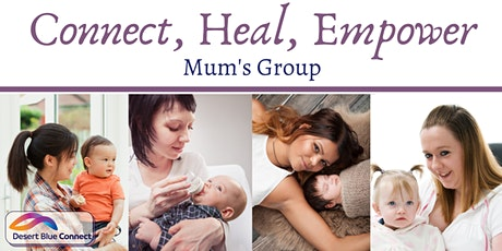 Connect, Heal, Empower- Mum's Group tickets