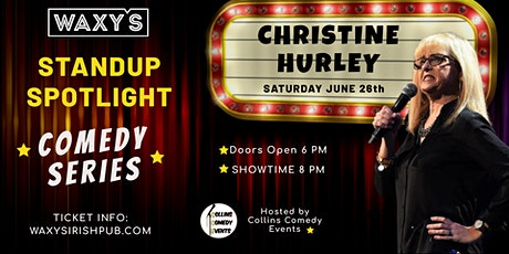 Waxy's Stand Up Spotlight Series - Christine Hurley tickets