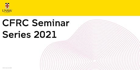 CFRC Seminar Series 2021 - 16th April 2021 tickets