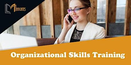 Organizational Skills 1 Day Virtual Live Training in Sacramento, CA tickets
