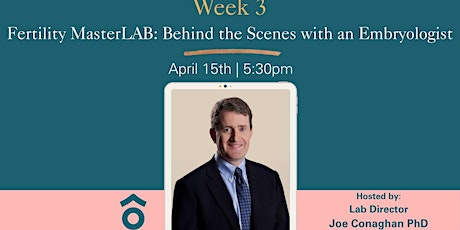 Fertility MasterLAB: Behind the Scenes with an Embryologist tickets