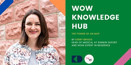 WoW Knowledge Hub - The power of an MVP tickets