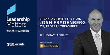 Leadership Matters: Breakfast with the Hon. Josh Frydenberg MP tickets